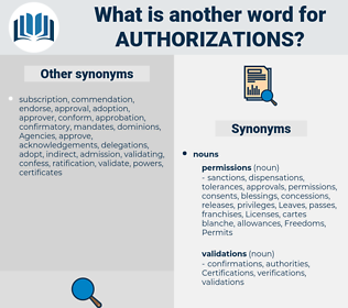 authorizations, synonym authorizations, another word for authorizations, words like authorizations, thesaurus authorizations