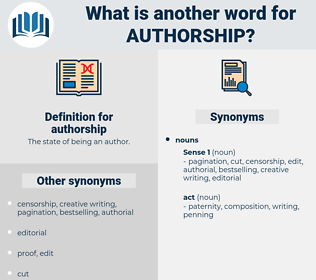 authorship, synonym authorship, another word for authorship, words like authorship, thesaurus authorship