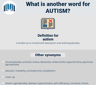 autism, synonym autism, another word for autism, words like autism, thesaurus autism