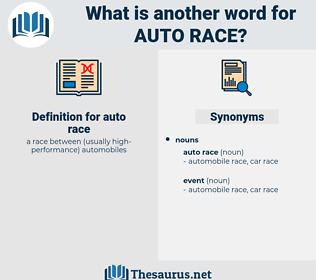 auto race, synonym auto race, another word for auto race, words like auto race, thesaurus auto race