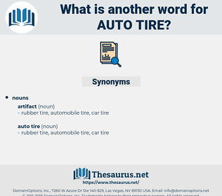 auto tire, synonym auto tire, another word for auto tire, words like auto tire, thesaurus auto tire