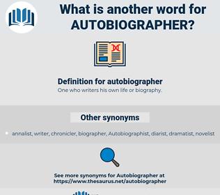 autobiographer, synonym autobiographer, another word for autobiographer, words like autobiographer, thesaurus autobiographer