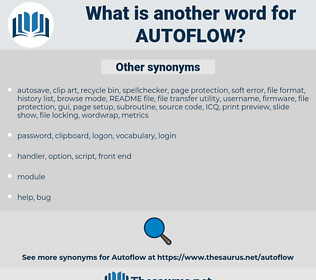 autoflow, synonym autoflow, another word for autoflow, words like autoflow, thesaurus autoflow