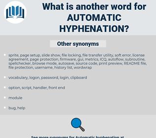automatic hyphenation, synonym automatic hyphenation, another word for automatic hyphenation, words like automatic hyphenation, thesaurus automatic hyphenation