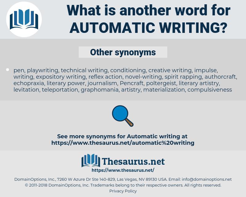 Synonyms for AUTOMATIC WRITING - Thesaurus net
