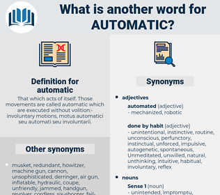 automatic, synonym automatic, another word for automatic, words like automatic, thesaurus automatic