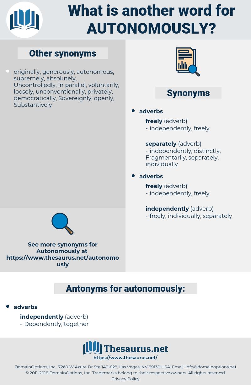 autonomously, synonym autonomously, another word for autonomously, words like autonomously, thesaurus autonomously