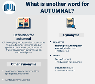 autumnal, synonym autumnal, another word for autumnal, words like autumnal, thesaurus autumnal