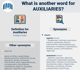 Auxiliaries, synonym Auxiliaries, another word for Auxiliaries, words like Auxiliaries, thesaurus Auxiliaries