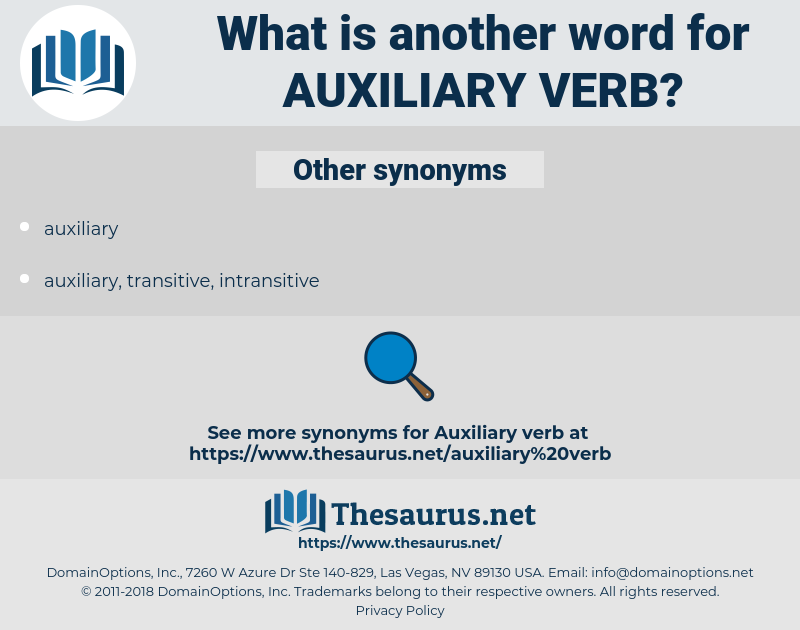 auxiliary verb, synonym auxiliary verb, another word for auxiliary verb, words like auxiliary verb, thesaurus auxiliary verb