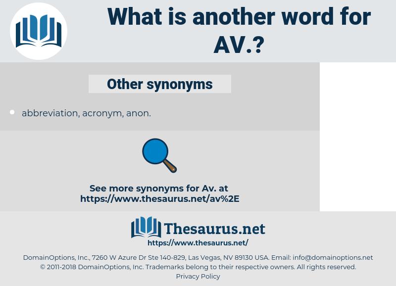 av, synonym av, another word for av, words like av, thesaurus av