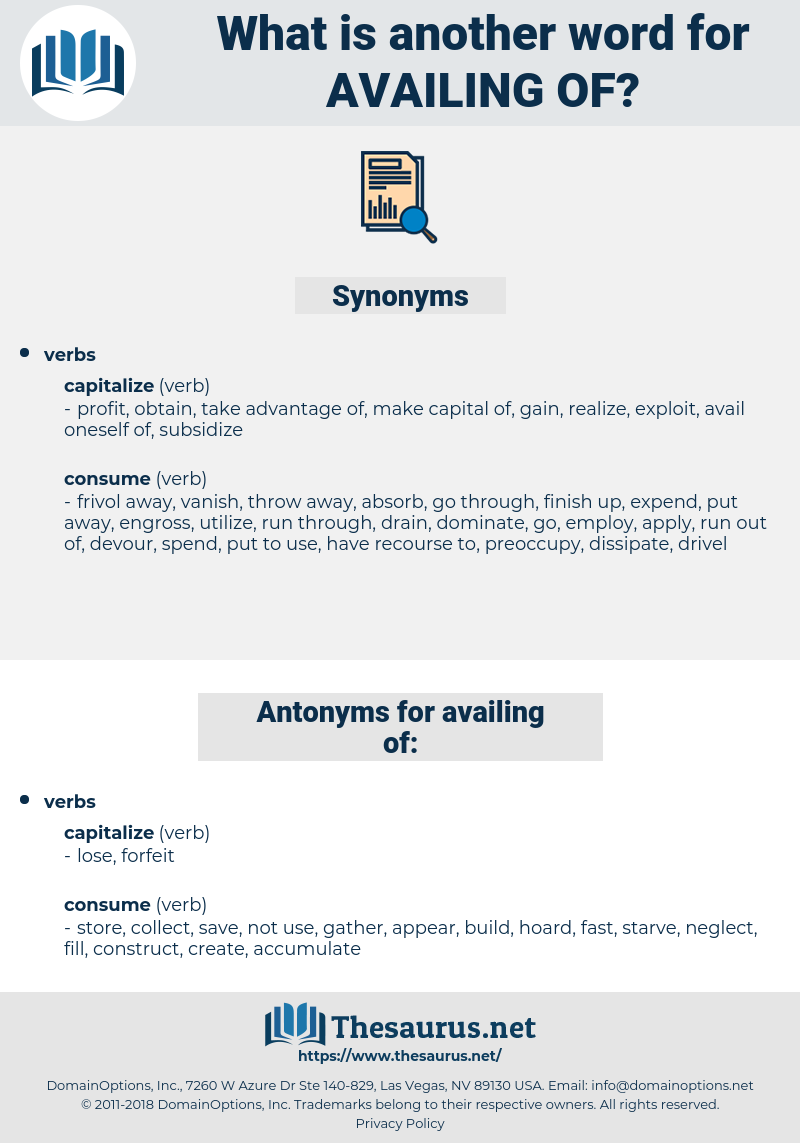 availing of, synonym availing of, another word for availing of, words like availing of, thesaurus availing of