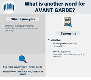 avant garde, synonym avant garde, another word for avant garde, words like avant garde, thesaurus avant garde