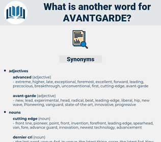 avantgarde, synonym avantgarde, another word for avantgarde, words like avantgarde, thesaurus avantgarde