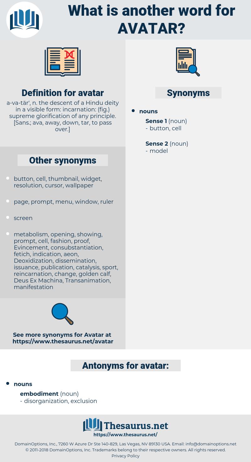 avatar, synonym avatar, another word for avatar, words like avatar, thesaurus avatar