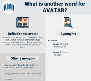 avatar, synonym avatar, another word for avatar, words like avatar, thesaurus avatar