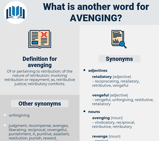 avenging, synonym avenging, another word for avenging, words like avenging, thesaurus avenging