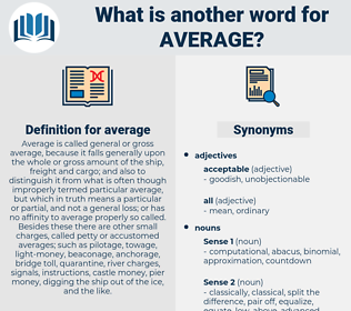 average, synonym average, another word for average, words like average, thesaurus average
