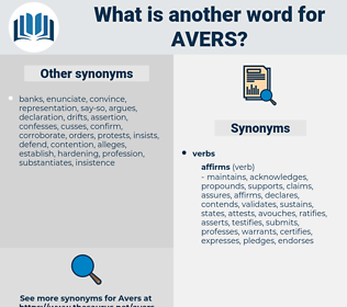 avers, synonym avers, another word for avers, words like avers, thesaurus avers