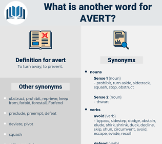 avert, synonym avert, another word for avert, words like avert, thesaurus avert