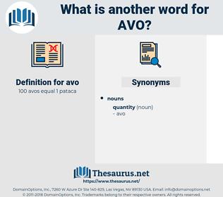 avo, synonym avo, another word for avo, words like avo, thesaurus avo
