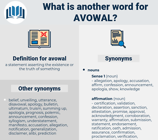avowal, synonym avowal, another word for avowal, words like avowal, thesaurus avowal