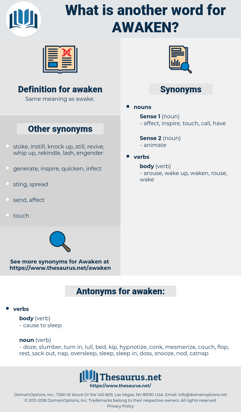 Synonyms for AWAKEN, Antonyms for AWAKEN - Thesaurus net