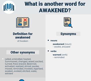 awakened, synonym awakened, another word for awakened, words like awakened, thesaurus awakened