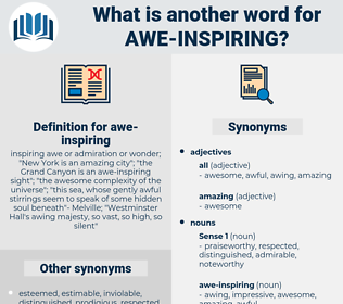 awe-inspiring, synonym awe-inspiring, another word for awe-inspiring, words like awe-inspiring, thesaurus awe-inspiring