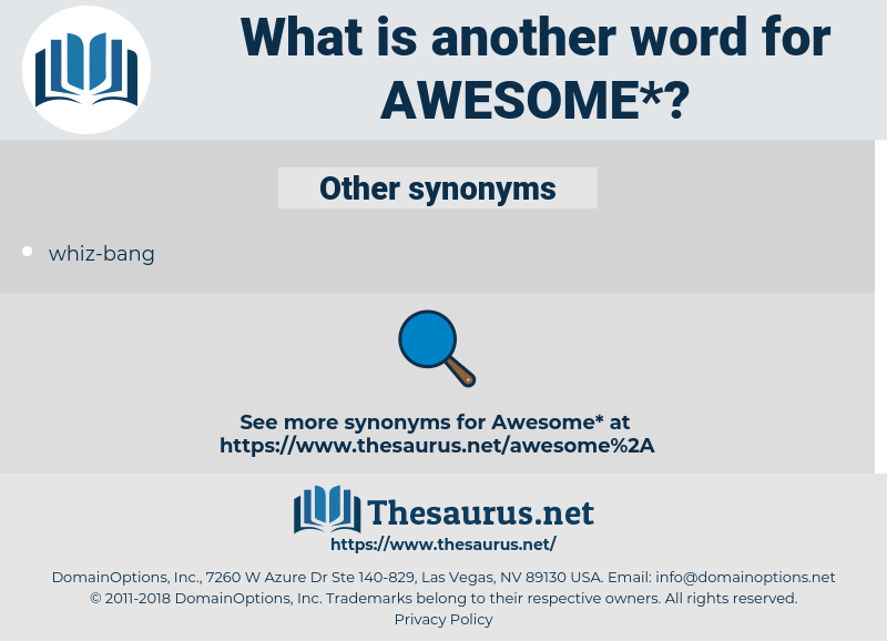 awesome, synonym awesome, another word for awesome, words like awesome, thesaurus awesome