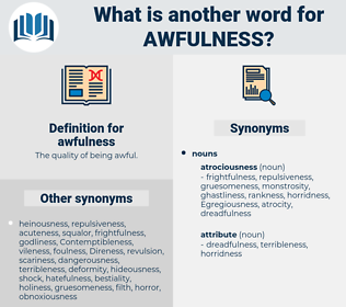 awfulness, synonym awfulness, another word for awfulness, words like awfulness, thesaurus awfulness