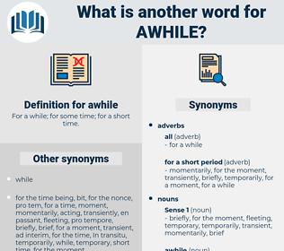 awhile, synonym awhile, another word for awhile, words like awhile, thesaurus awhile