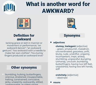 awkward, synonym awkward, another word for awkward, words like awkward, thesaurus awkward