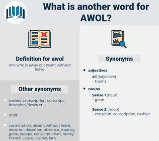 awol, synonym awol, another word for awol, words like awol, thesaurus awol