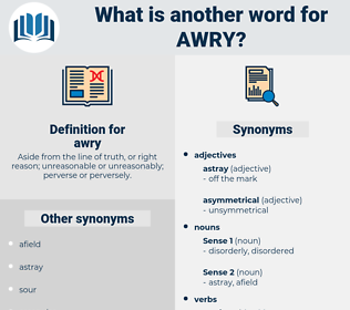 awry, synonym awry, another word for awry, words like awry, thesaurus awry