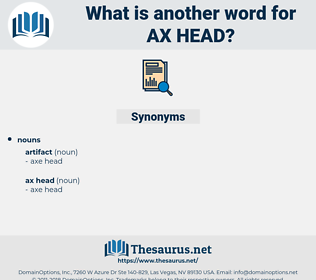ax head, synonym ax head, another word for ax head, words like ax head, thesaurus ax head