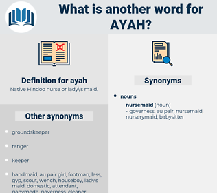 ayah, synonym ayah, another word for ayah, words like ayah, thesaurus ayah