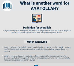 ayatollah, synonym ayatollah, another word for ayatollah, words like ayatollah, thesaurus ayatollah