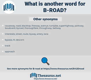 B-road, synonym B-road, another word for B-road, words like B-road, thesaurus B-road