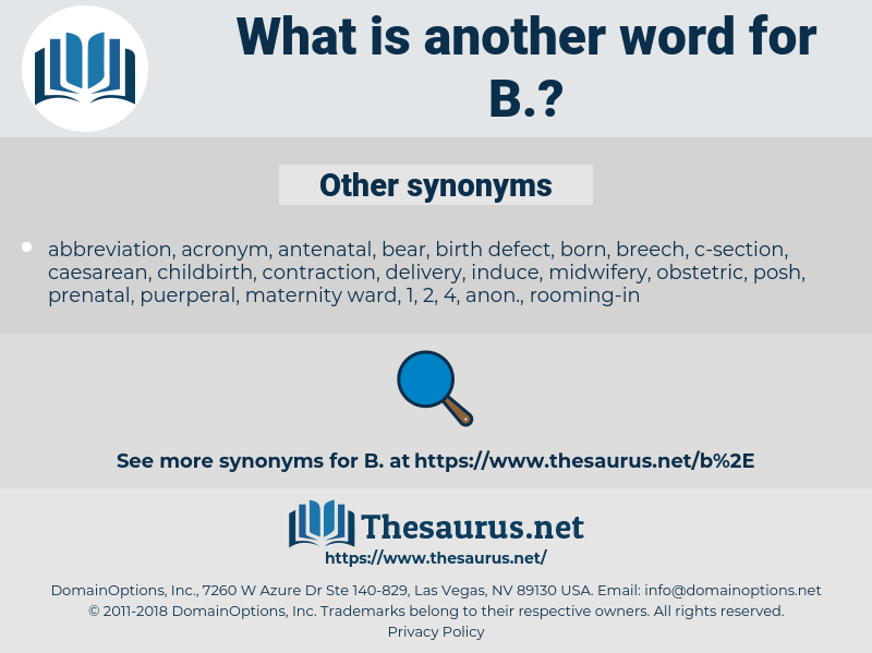 B, synonym B, another word for B, words like B, thesaurus B