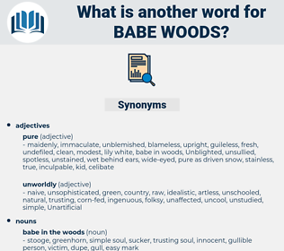 babe woods, synonym babe woods, another word for babe woods, words like babe woods, thesaurus babe woods