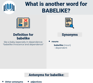 babelike, synonym babelike, another word for babelike, words like babelike, thesaurus babelike