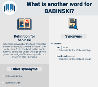 babinski, synonym babinski, another word for babinski, words like babinski, thesaurus babinski