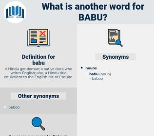 babu, synonym babu, another word for babu, words like babu, thesaurus babu