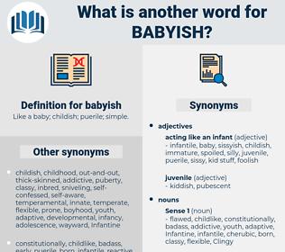 babyish, synonym babyish, another word for babyish, words like babyish, thesaurus babyish