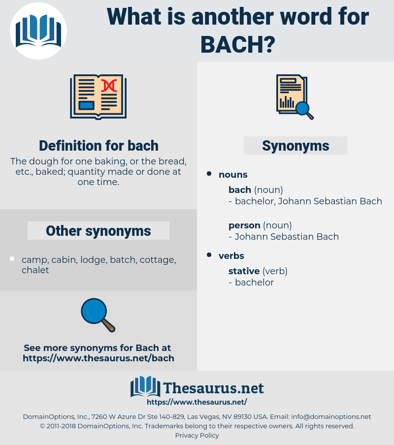 bach, synonym bach, another word for bach, words like bach, thesaurus bach