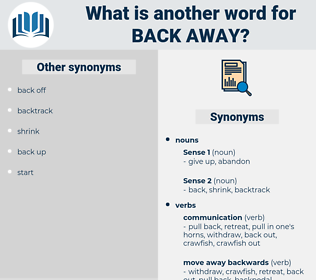 back away, synonym back away, another word for back away, words like back away, thesaurus back away