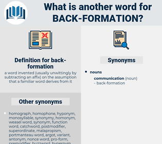 back-formation, synonym back-formation, another word for back-formation, words like back-formation, thesaurus back-formation