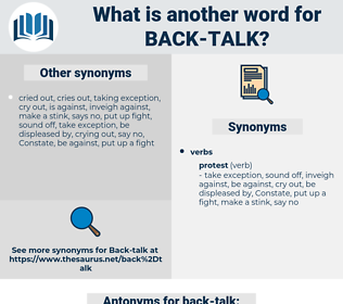 back talk, synonym back talk, another word for back talk, words like back talk, thesaurus back talk