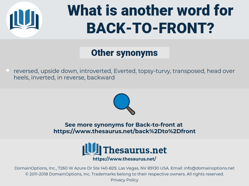 back to front, synonym back to front, another word for back to front, words like back to front, thesaurus back to front